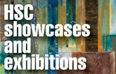 HSC showcases and exhibitions